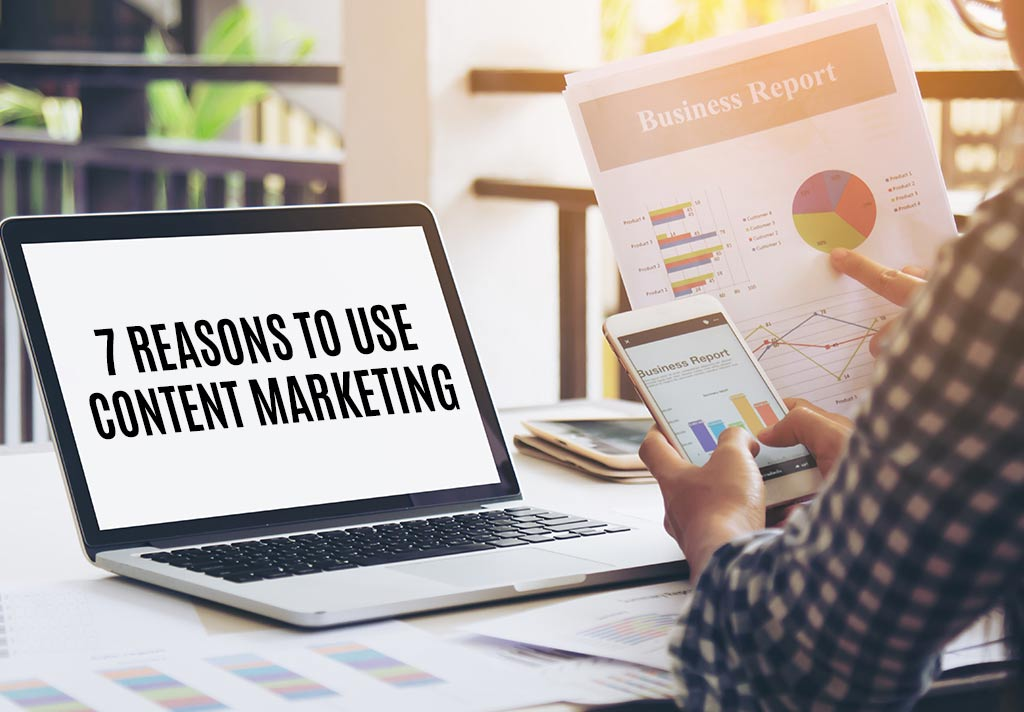 7 Reasons to Use Content Marketing for the B2B Lead Generation