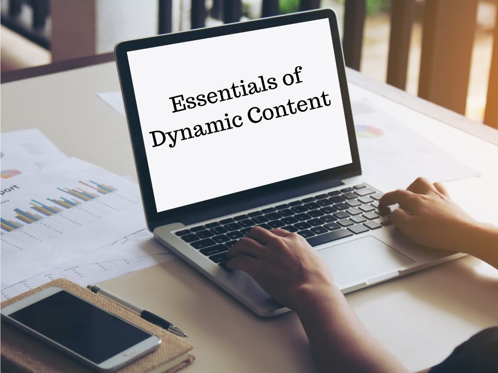 5 essentials of dynamic content